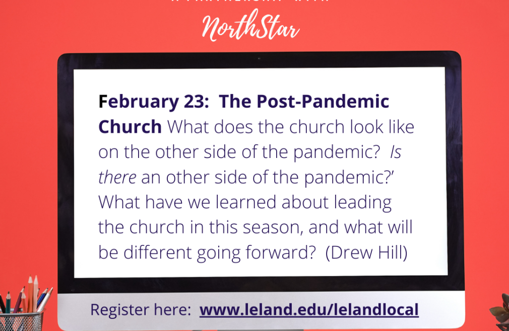 Leland Local: The Post-Pandemic Church
